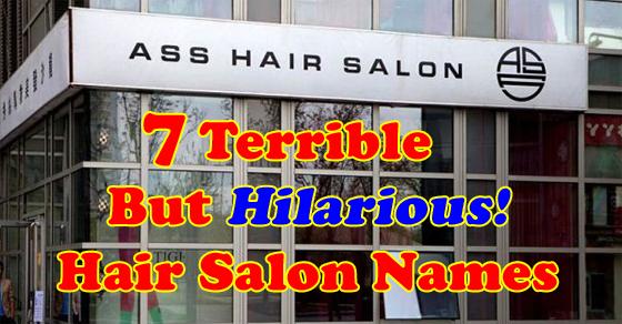 7 Terrible But Hilarious Hair Salon